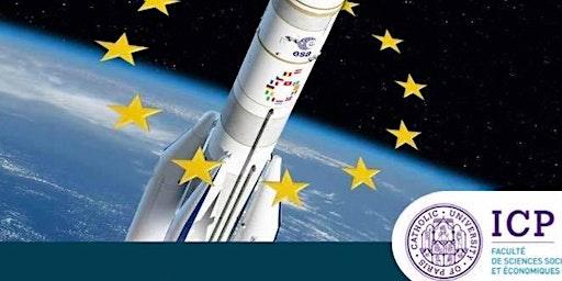 """Conférence """"Conquête spatiale : et l'Europe ?"""""""