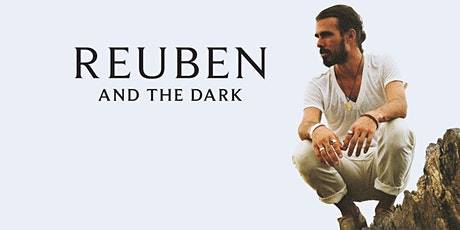 Reuben and the Dark tickets