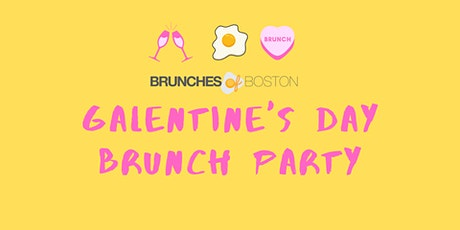 Brunches of Boston Galentine's Day Brunch Party tickets