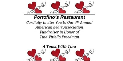 A TOAST FOR TINA!  AMERICAN HEART FUNDRAISER