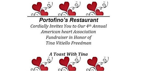 A TOAST FOR TINA!  AMERICAN HEART FUNDRAISER tickets