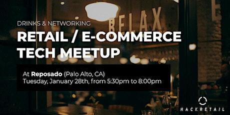 Retail / E-Commerce Tech Meetup tickets