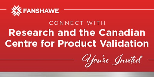 Connect with Research and the Canadian Centre for Product Validation