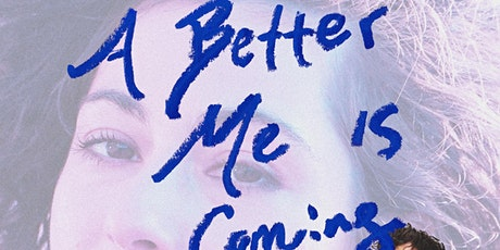A Better Me Is Coming tickets