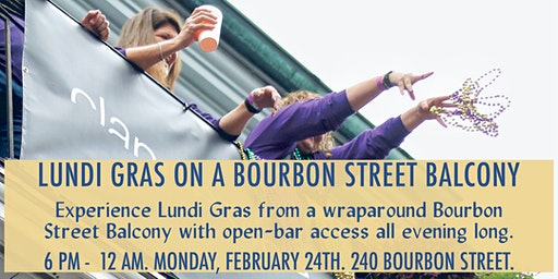 Lundi Gras Night on a Bourbon Street Balcony with Open Bar