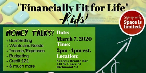 """""""Financially Fit for Life"""" -Kids!"""