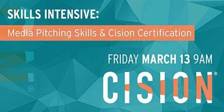Media Pitching Skills and Cision Certification tickets