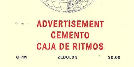 Advertisment w/ Cemento & Caja De Ritmos tickets