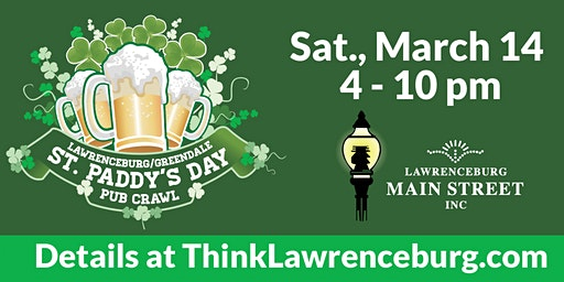 Lawrenceburg/Greendale St. Paddy's Day Pub Crawl