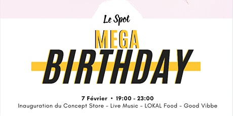 MEGA Birthday ! billets