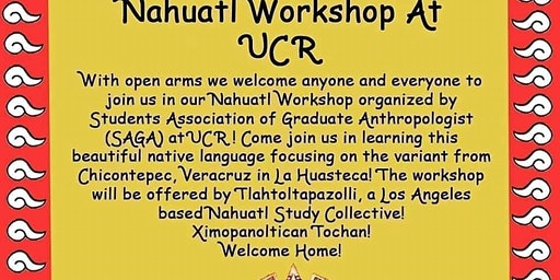 Nahuatl Workshop at UCR