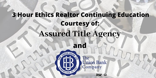3 Hour Ethics Continuing Education for Realtors