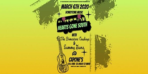 Hearts Gone South with Dimestore Cowboys and  Sammy Guns