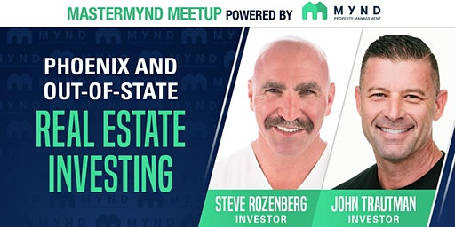 MasterMynd Meetup - Investing in Phoenix and Out-of-State Real Estate
