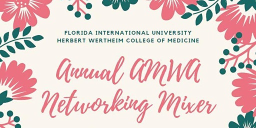 FIU AMWA Women in Medicine Mixer
