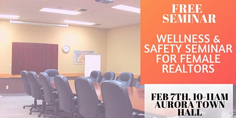 Wellness & Safety seminar for Female Realtors tickets
