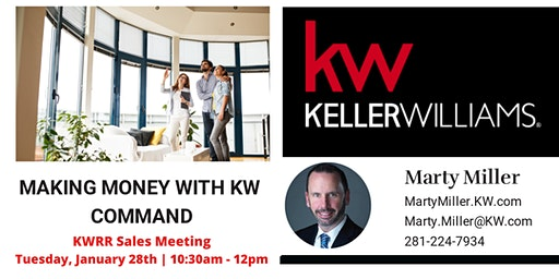 KWRR Sales Meeting: Making Money with KW Command w/ Marty Miller