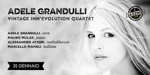 Adele Grandulli - Vintage Inn'Evolution Quartet - Live at Jazzino