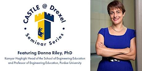 CASTLE Seminar with Donna Riley, PhD tickets