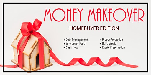 Money Makeover: Home Buyer Edition