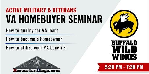 San Diego Military & Veterans VA Homebuyer Seminar Workshop