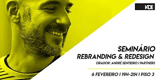 Seminário Rebranding & Redesign