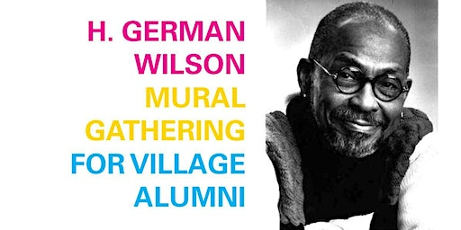 H. German Wilson Mural Gathering for Village Alumni