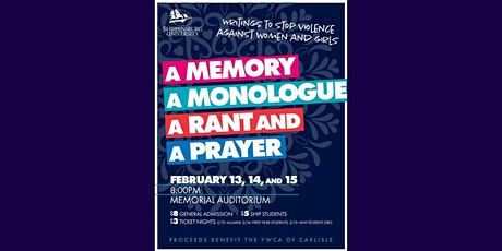 A Memory, A Monologue, A Rant, and A Prayer, Shippensburg University tickets