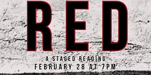 RED  A Stage Reading