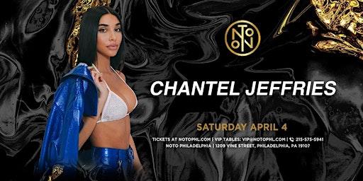 Chantel Jeffries @ Noto Philly April 4