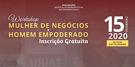 MULHER DE NEGÓCIOS X HOMEM EMPODERADO ingressos