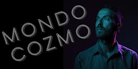 Live in the Vines: Mondo Cozmo tickets