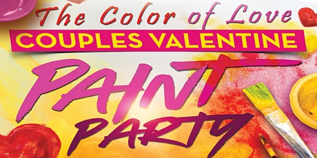 THE COLOR OF LOVE -COUPLES VALENTINE PAINT PARTY tickets