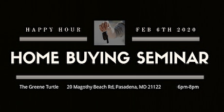 Happy Hour Home Buying Seminar - Get all your Buying Power in one place! tickets