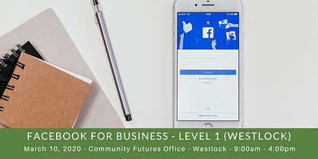 Facebook for Business - Level I (Westlock) tickets