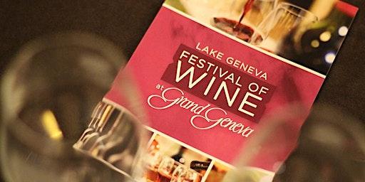 Lake Geneva Festival of Wine: April 17-19, 2020