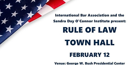 IBA RULE OF LAW TOWN HALL FEBRUARY 2020 tickets