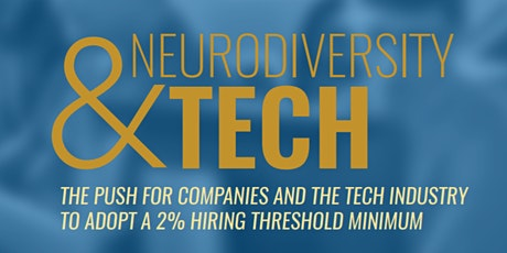 Neurodiversity and Tech tickets
