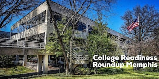 College Readiness Roundup (Memphis)