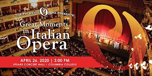 """The Palmetto Opera presents """"Great Moments in Italian Opera"""""""