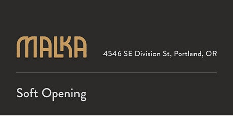 Malka Soft Opening (Lunch and Dinner) tickets