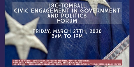 LSC-Tomball Civic Engagement in Government and Politics Forum tickets