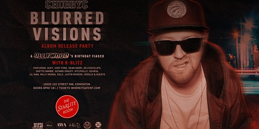 CHUBBY C 'BLURRED VISIONS ALBUM RELEASE PARTY' & OLLYWOOD'S BIRTHDAY FIASCO