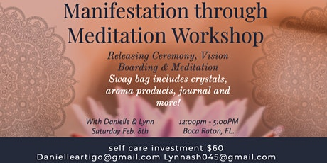 Intention Setting & Meditation Workshop! tickets
