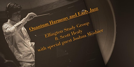 Quantum Harmony and Early Jazz, featuring Joshua Moshier tickets