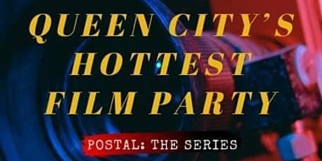 Queen City's Hottest Film Party billets