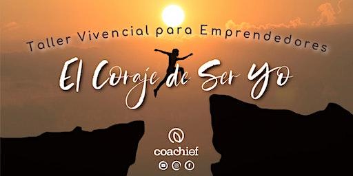 Coaching Emprendedores: El Coraje de Ser YO