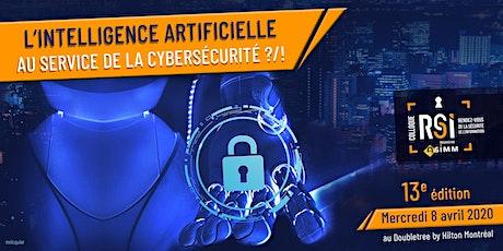 Rsi Colloque, L'Intelligence Artificielle au service de la Cybersécurité ?! billets
