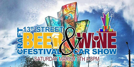 13th Street Craft Beer & Wine Festival with Car Show tickets