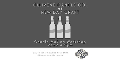 Candle Making Workshop w/ Ollivene Candle Co. @ New Day Craft tickets